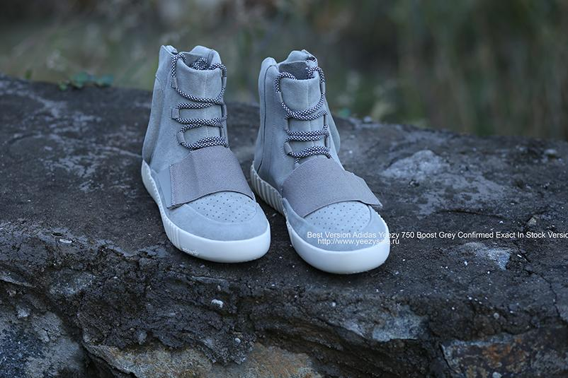 Best Version Yeezy 750 Boost Grey Confirmed Exact In Stock Version